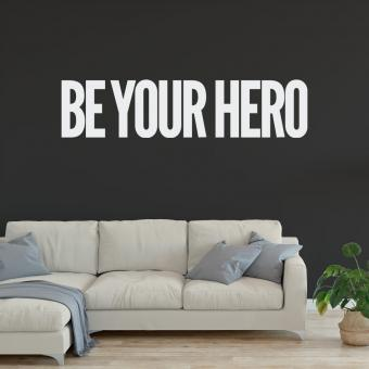 be your hero