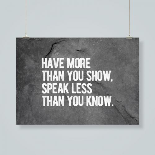Have more than you show