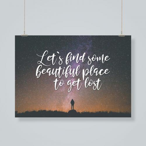Let´s find some beautiful place to get lost
