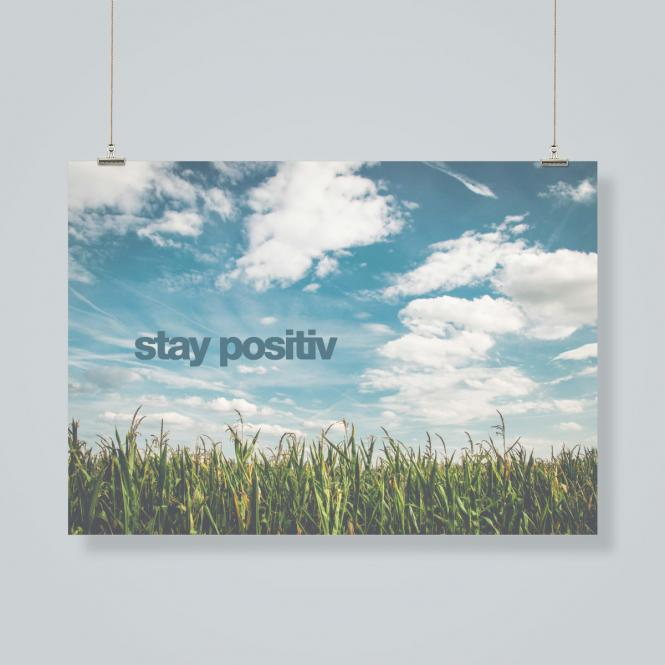Poster: stay positive